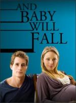 And Baby Will Fall (TV)