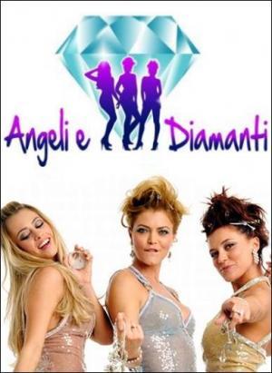 Angeli & Diamanti (Angeli e diamanti) (Miniserie de TV)
