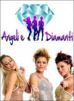 Angeli & Diamanti (Angeli e diamanti) (Miniserie de TV)