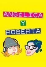 Angelica y Roberta (Miniserie de TV)