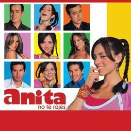 ¡Anita, no te rajes! (Serie de TV)
