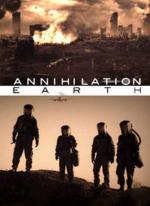 Annihilation Earth (TV)
