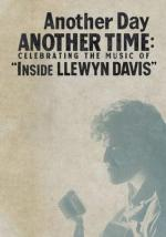 Another Day, Another Time: Celebrating the Music of Inside Llewyn Davis (TV)