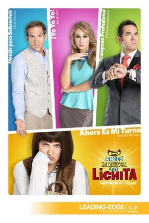 Antes muerta que Lichita (Serie de TV)