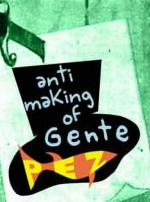 Anti-making of: Gente Pez (S)