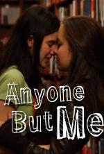 Anyone But Me (Serie de TV)