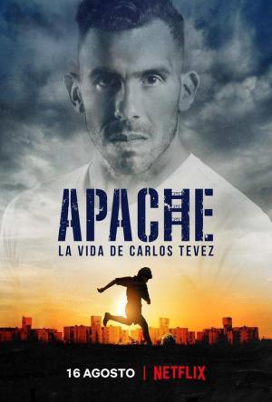 Apache: La vida de Carlos Tévez (Serie de TV)