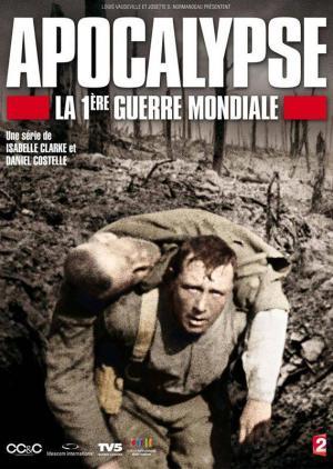 Apocalipsis: La Primera Guerra Mundial (Miniserie de TV)