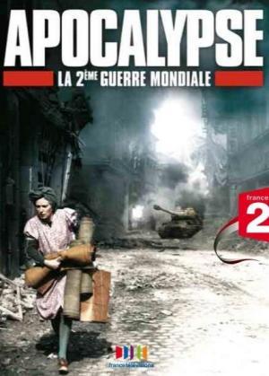 Apocalipsis: La Segunda Guerra Mundial (TV)
