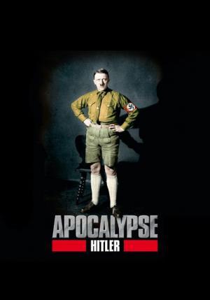 Apocalipsis: El ascenso de Hitler (La seducción del poder) (Miniserie de TV)