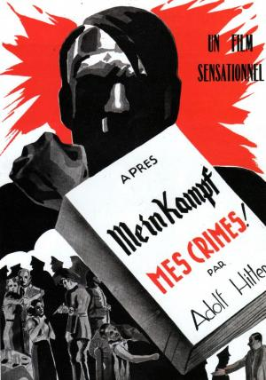 My Crimes After Mein Kampf