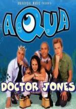 Aqua: Doctor Jones (C)