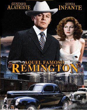 Aquel famoso Remington