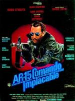 AR-15: Comando implacable