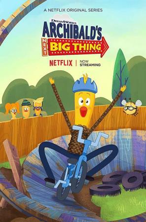 Archibald's Next Big Thing (TV Series)