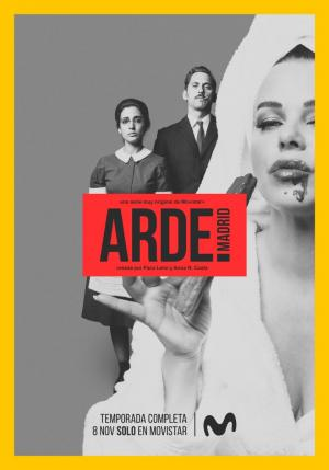 Arde Madrid (Serie de TV)