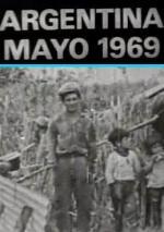 Argentina, mayo de 1969: Los caminos de la liberación