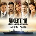 Argentina, tierra de amor y venganza (Serie de TV)