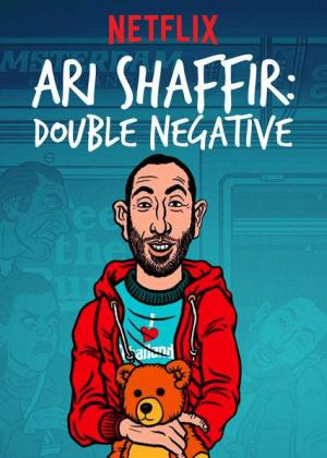 Ari Shaffir: Double Negative (TV)