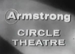 Armstrong Circle Theatre (Serie de TV)