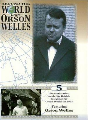 Around the World with Orson Welles (Serie de TV)