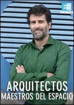 Arquitectos: Maestros del espacio (Serie de TV)
