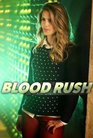 Arrow: Blood Rush (TV Miniseries)