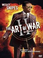 Art Of War: The Betrayal (The Art Of War II)