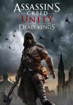 Assassin's Creed Unity: Reyes muertos (C)