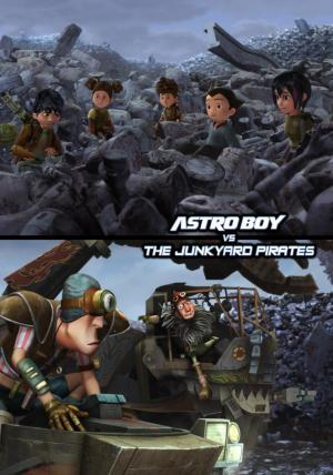 Astro Boy vs. The Junkyard Pirates (S)