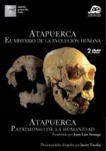 Atapuerca: El misterio de la evolución humana
