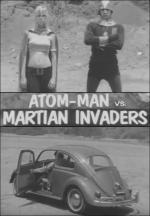 Atom Man vs. Martian Invaders (C)
