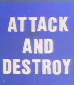 Ataca y Destruye