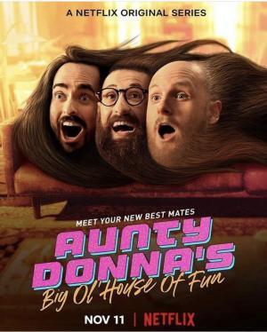 Aunty Donna's Big Ol' House of Fun (TV Series)