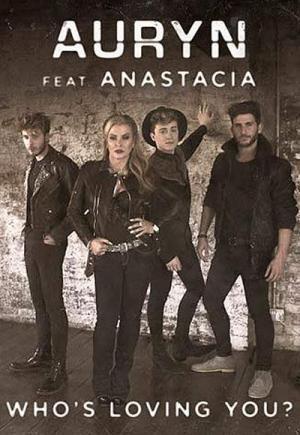 Auryn & Anastacia: Who's Loving You (Music Video)