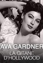 Ava Gardner, the Gipsy of Hollywood (TV)