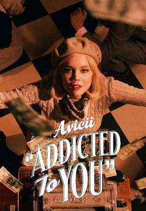 Avicii: Addicted to You (Music Video)