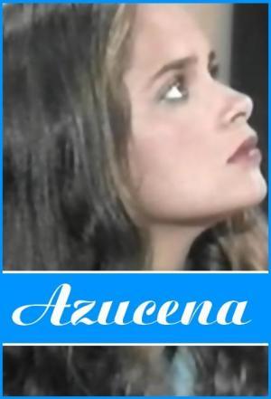 Azucena (TV Series) (Serie de TV)