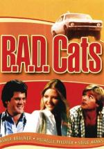B.A.D. Cats (TV Series)