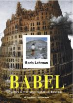 Babel - A Letter to My Friends Left Behind in Belgium