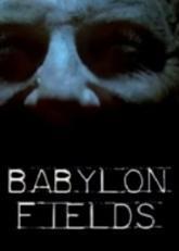 Babylon Fields - Episodio piloto (TV)