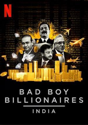 Bad Boy Billionaires: India (Serie de TV)