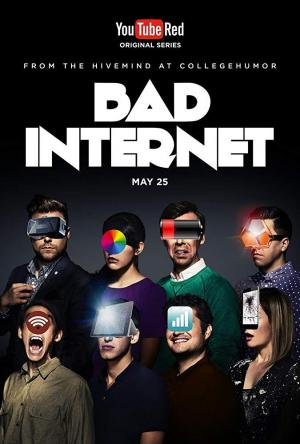 Bad Internet (Serie de TV)