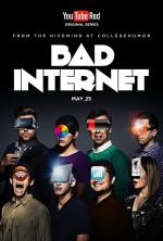 Bad Internet (TV Series)