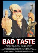 Mal gusto (Bad Taste)