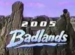 Badlands 2005 (TV)