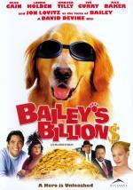 Bailey: una fortuna muy perruna