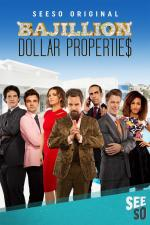 Bajillion Dollar Propertie$ (Serie de TV)