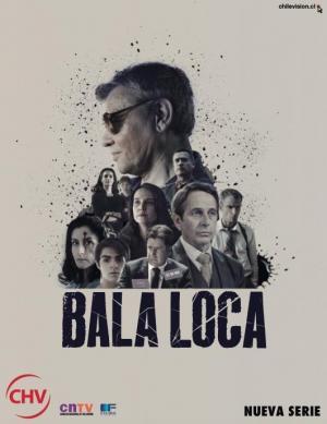 Bala loca (Miniserie de TV)