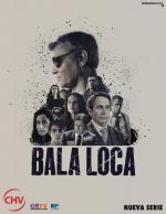Bala loca (TV Miniseries)
